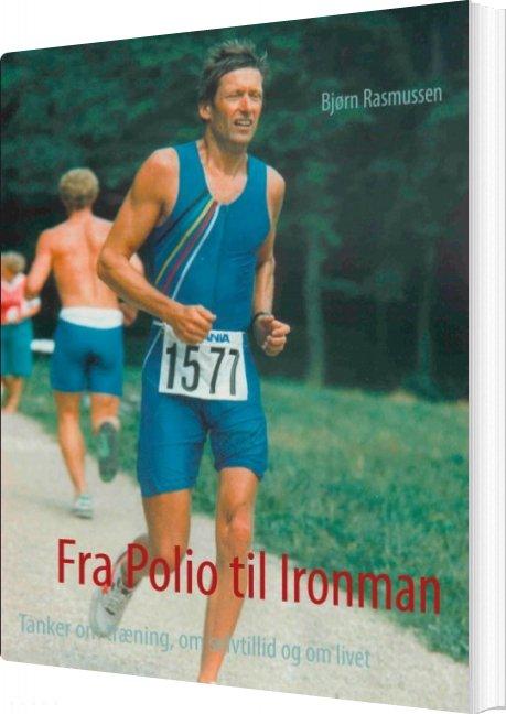 Billede af Fra Polio Til Ironman - Bjørn Rasmussen - Bog