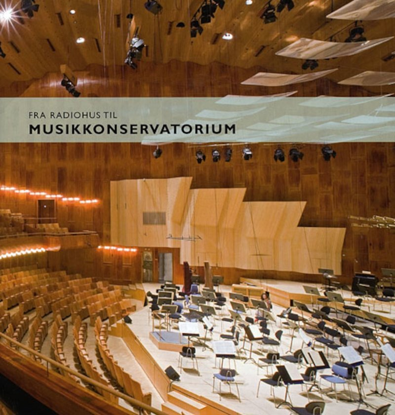 Image of   Fra Radiohus Til Musikkonservatorium - Ukendt Forfatter - Bog