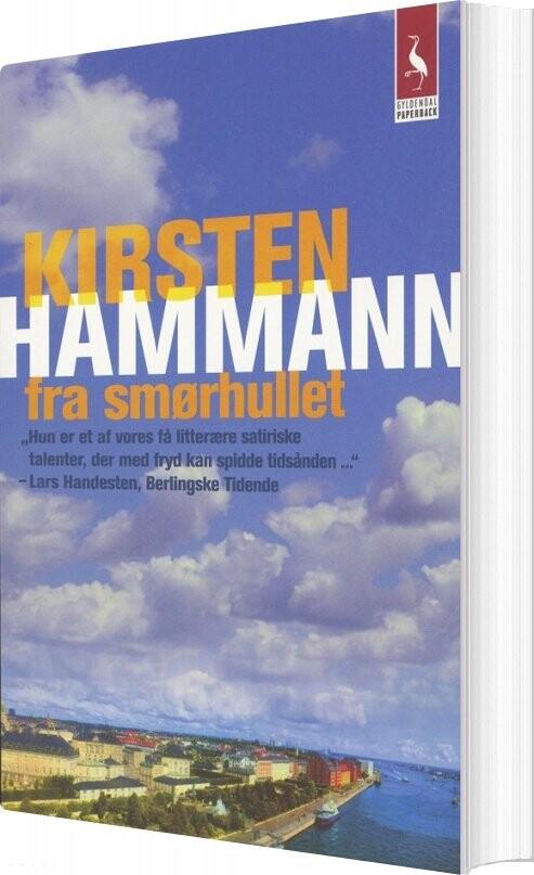 Fra Smørhullet - Kirsten Hammann - Bog