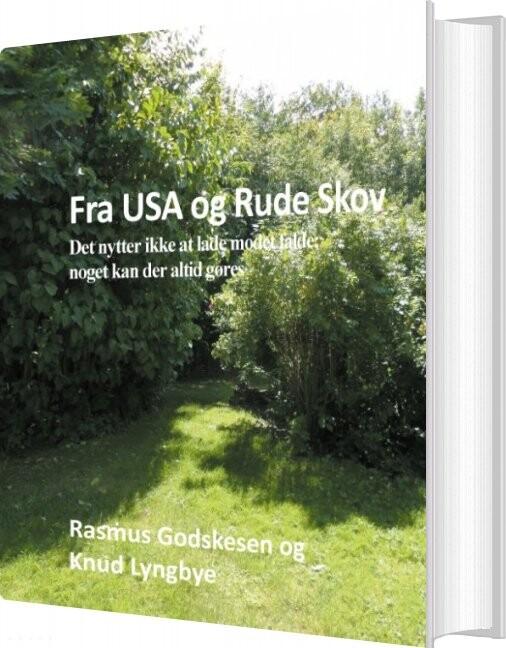 Fra Usa Og Rude Skov - Knud Lyngbye - Bog