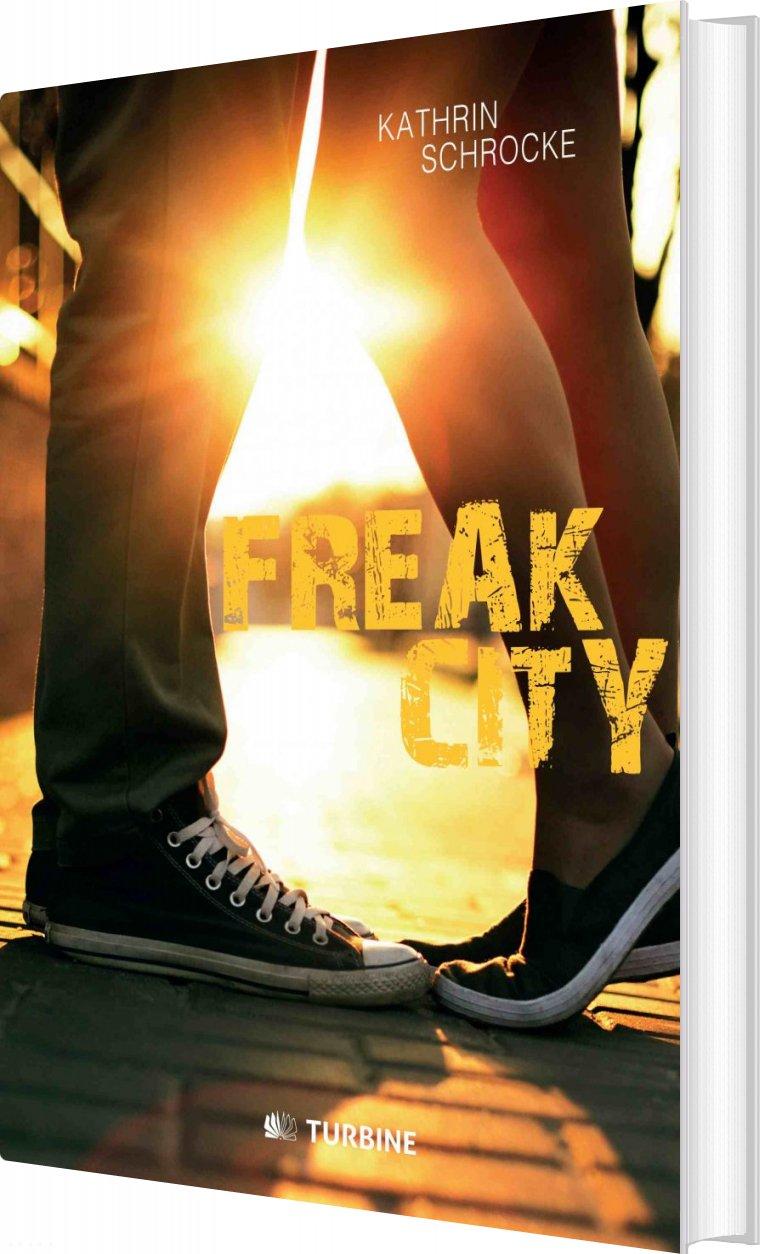 Freak City - Kathrin Schrocke - Bog