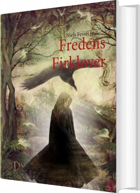 Image of   Fredens Firkløver - Niels Fessel Juul - Bog