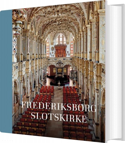 Frederiksborg Slotskirke - Thomas Lyngby - Bog