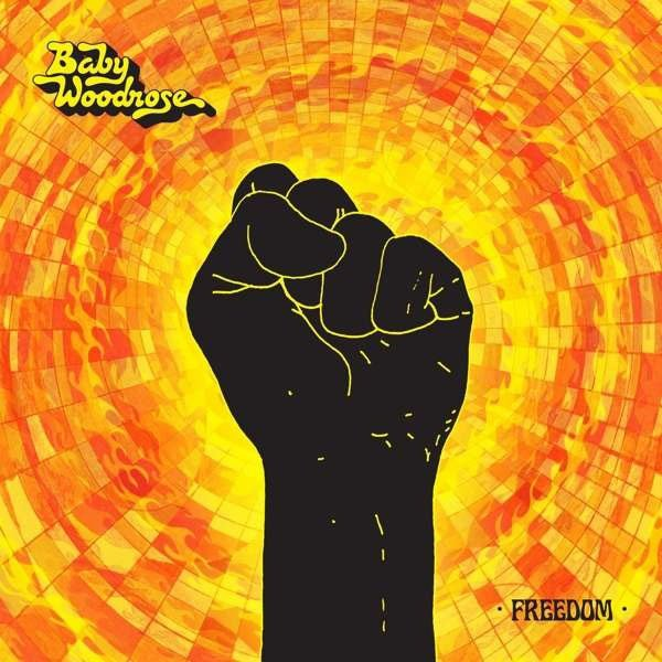 Image of   Baby Woodrose - Freedom - CD