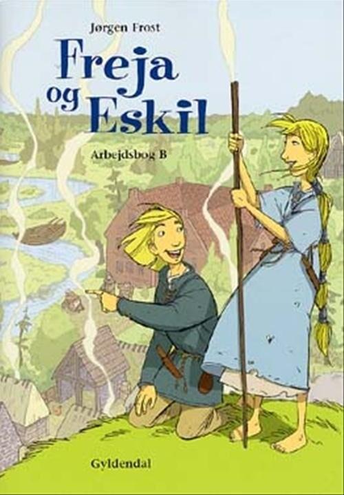 Freja Og Eskil - Jørgen Frost - Bog