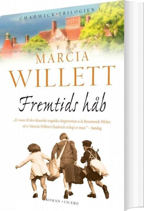 Fremtids Håb - Marcia Willett - Bog