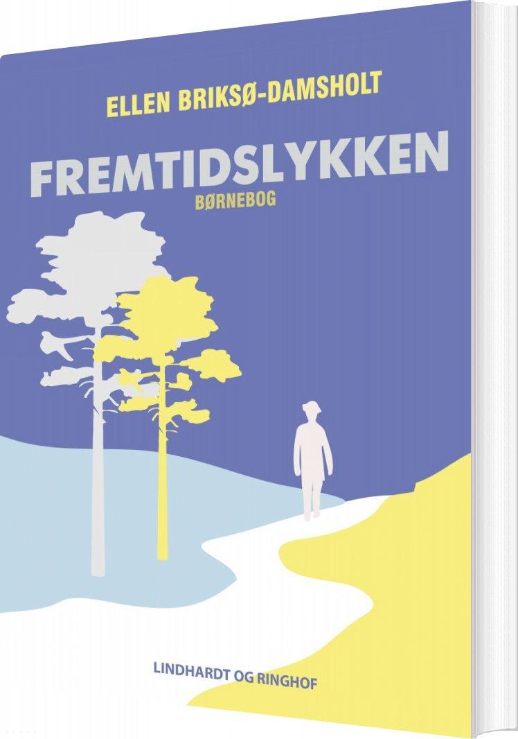 Fremtidslykken - Ellen Briksø-damsholt - Bog
