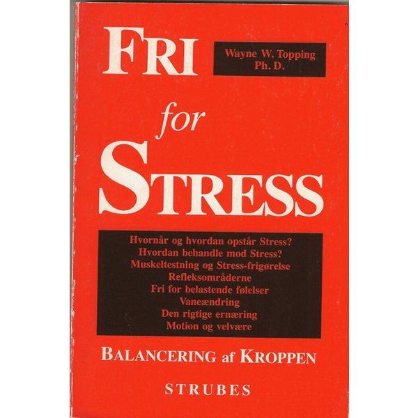 Image of   Fri For Stress - Wayne W. Topping - Bog