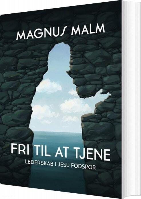 Fri Til At Tjene - Magnus Malm - Bog