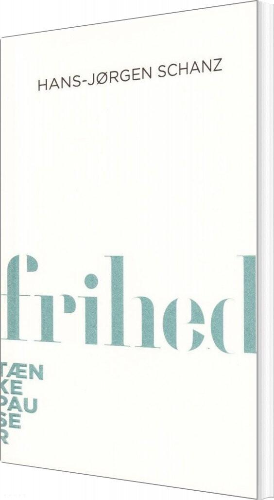 Image of   Frihed - Hans-jørgen Schanz - Bog