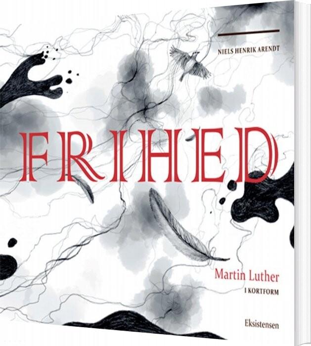 Image of   Frihed - Niels Henrik Arendt - Bog