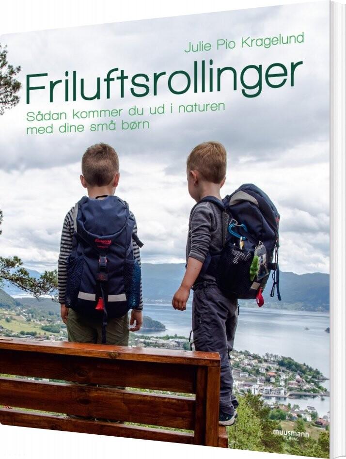 Friluftsrollinger - Julie Pio Kragelund - Bog