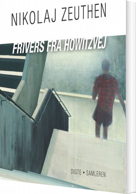 Frivers Fra Howitzvej - Nikolaj Zeuthen - Bog