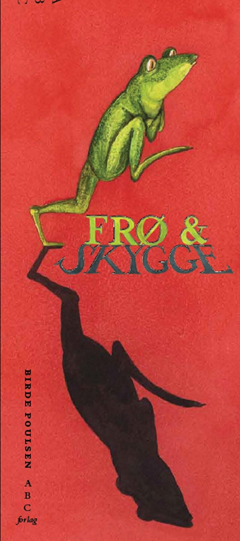 Image of   Frø Og Skygge - Birde Poulsen - Bog