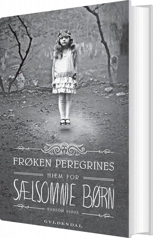 Image of   Frøken Peregrines Sælsomme Børn 1 - Frøken Peregrines Hjem For Sælsomme Børn - Ransom Riggs - Bog