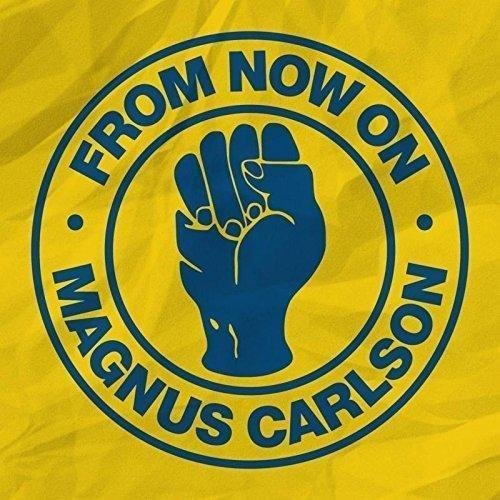 Image of   Magnus Carlson - From Now On / Beggin - Single - Vinyl / LP