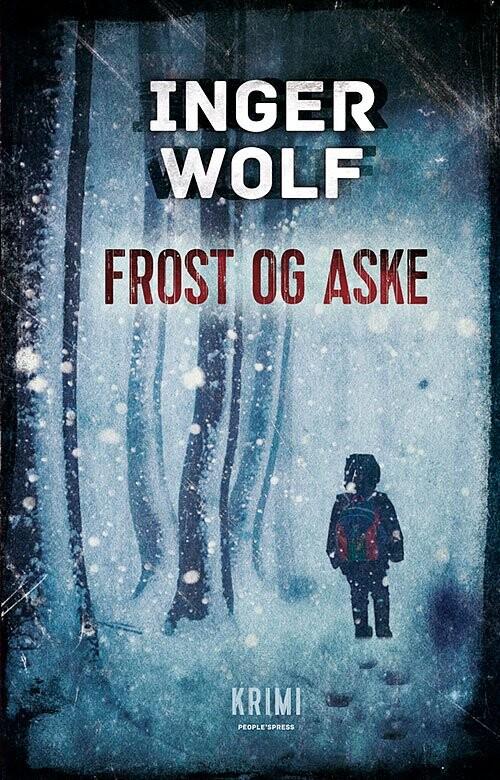 Frost Og Aske - Inger Wolf - Bog