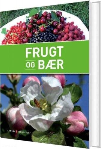 Image of   Frugt Og Bær - Maren Korsgaard - Bog
