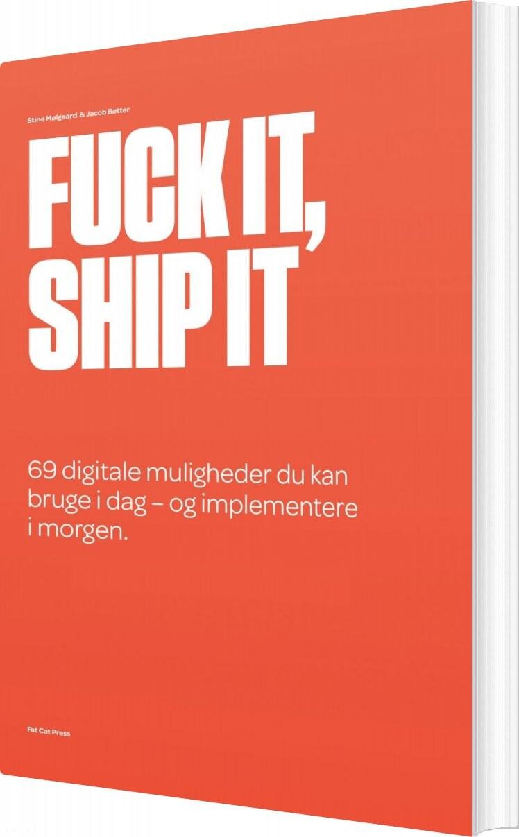 Image of   Fuck It, Ship It - Jacob Bøtter - Bog