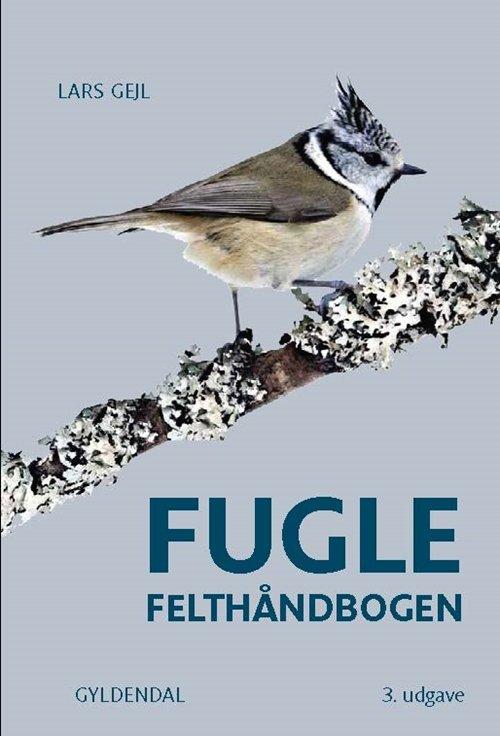 Image of   Fugle-felthåndbogen - Lars Gejl - Bog