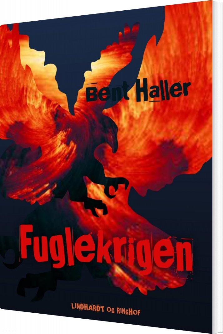 Image of   Fuglekrigen - Bent Haller - Bog
