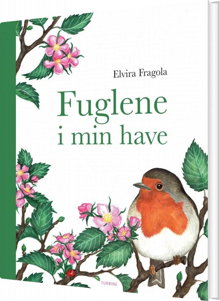 Billede af Fuglene I Min Have - Elvira Fragola - Bog