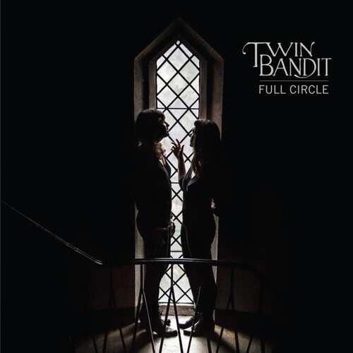 Image of   Twin Bandit - Full Circle - Vinyl / LP