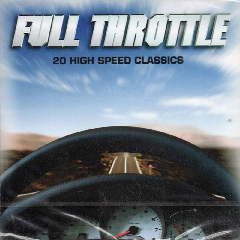Image of   Full Throttle - 20 High Speed Classics - CD