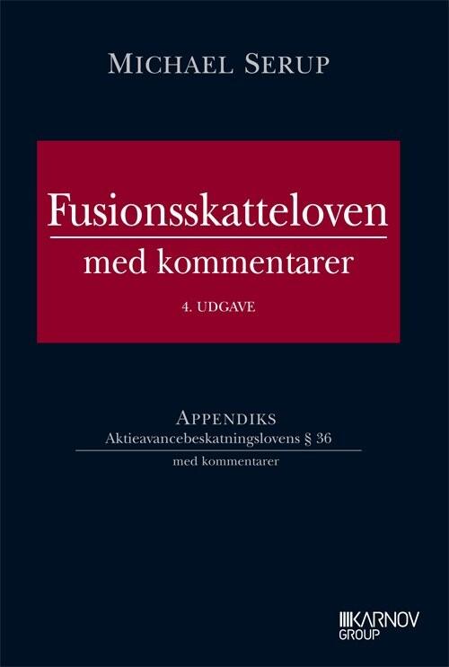 Image of   Fusionsskatteloven Med Kommentarer - Michael Serup - Bog