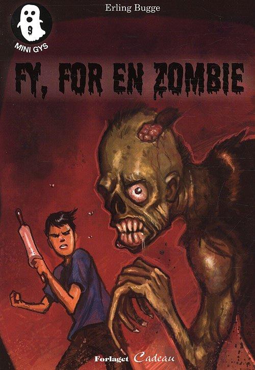 Fy, For En Zombie - Erling Bugge - Bog