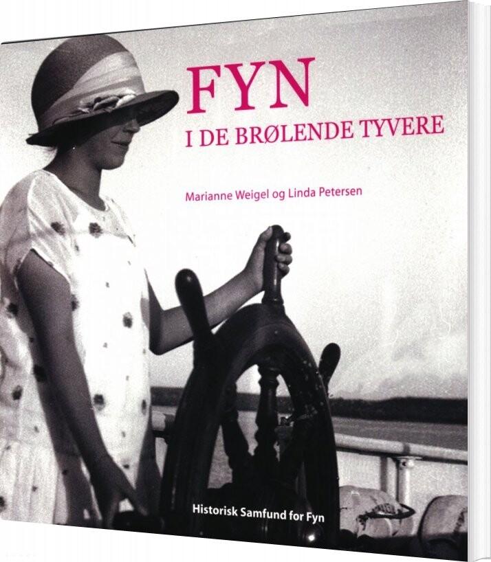 Fyn I De Brølende Tyvere - Linda Petersen - Bog
