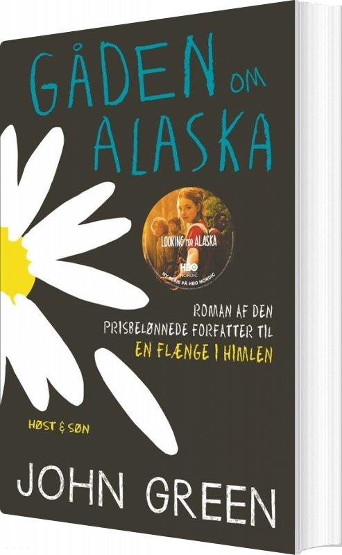Gåden Om Alaska - John Green - Bog