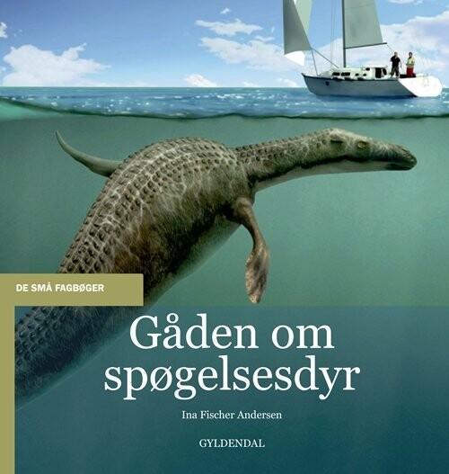 Image of   Gåden Om Spøgelsesdyr - Ina Fischer Andersen - Bog