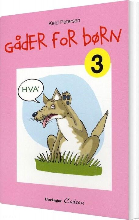 Gåder For Børn, 3 - Keld Petersen - Bog