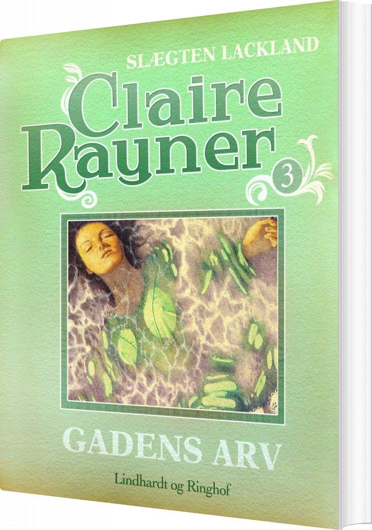 Image of   Gadens Arv - Claire Rayner - Bog