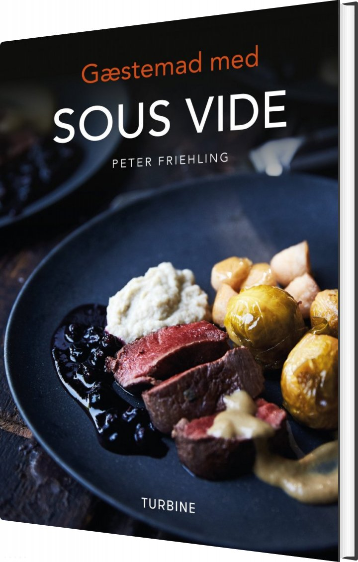 Image of   Gæstemad Med Sous Vide - Peter Friehling - Bog