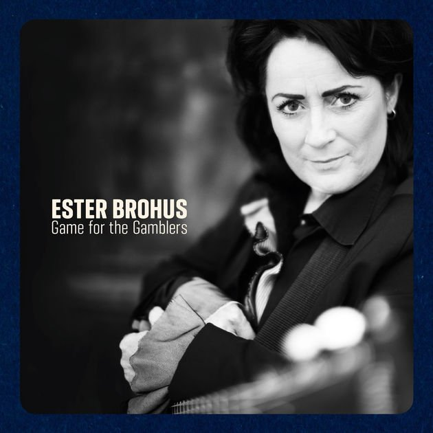 Image of   Ester Brohus - Game For The Gamblers - CD