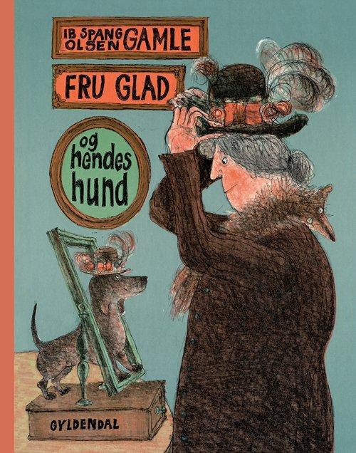 Gamle Fru Glad - Ib Spang Olsen - Bog