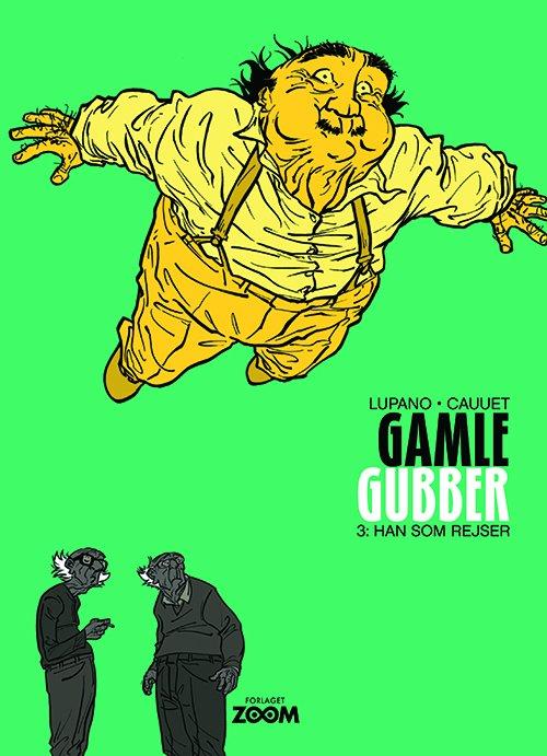Billede af Gamle Gubber: Han Som Rejser - Wilfrid Lupano - Tegneserie