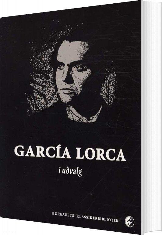 Image of   García Lorca I Udvalg - García Lorca - Bog