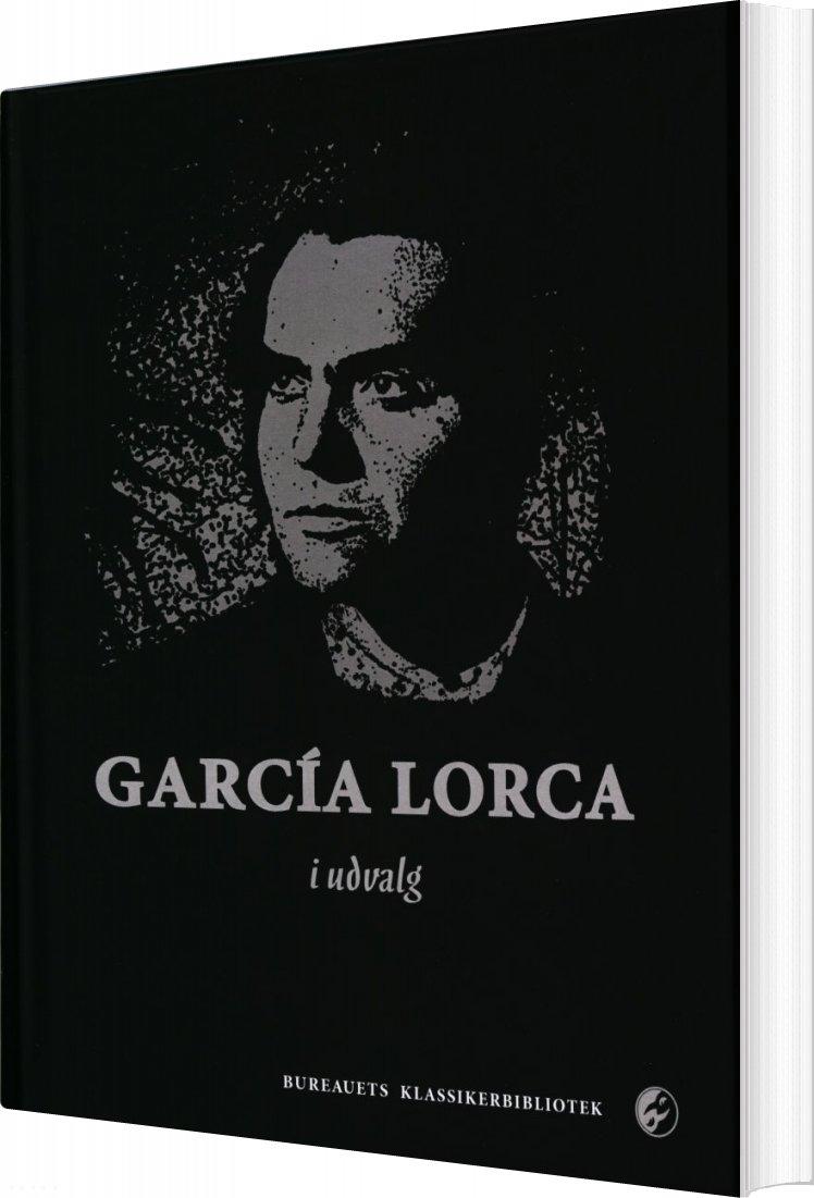 Image of   Garcia Lorca I Udvalg - Federico García Lorca - Bog