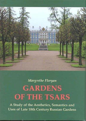 Gardens Of The Tsars - Margrethe Floryan - Bog