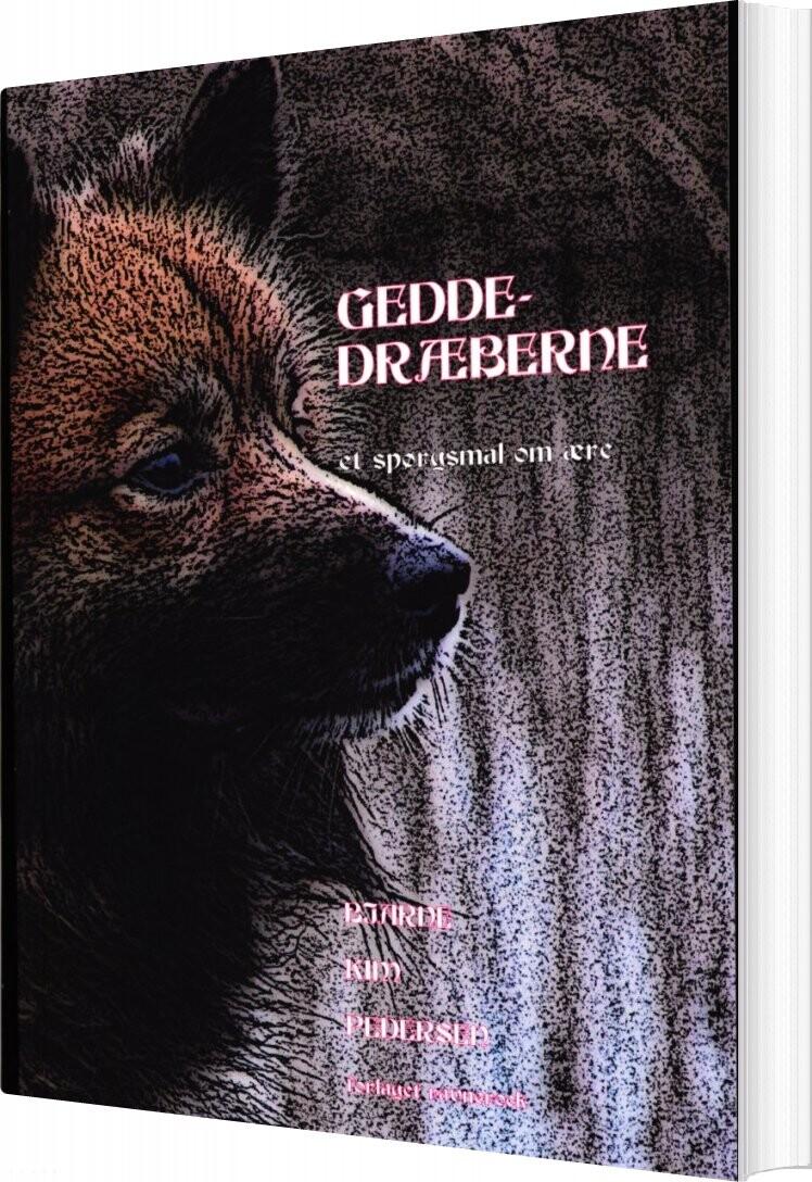 Image of   Geddedræberne - Bjarne Kim Pedersen - Bog