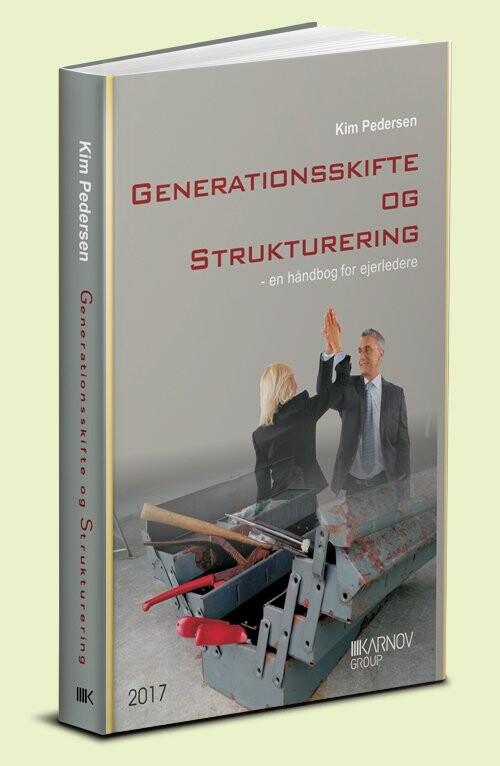Image of   Generationsskifte Og Strukturering - Kim Pedersen - Bog