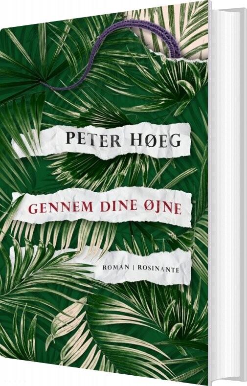 Image of   Gennem Dine øjne - Peter Høeg - Bog
