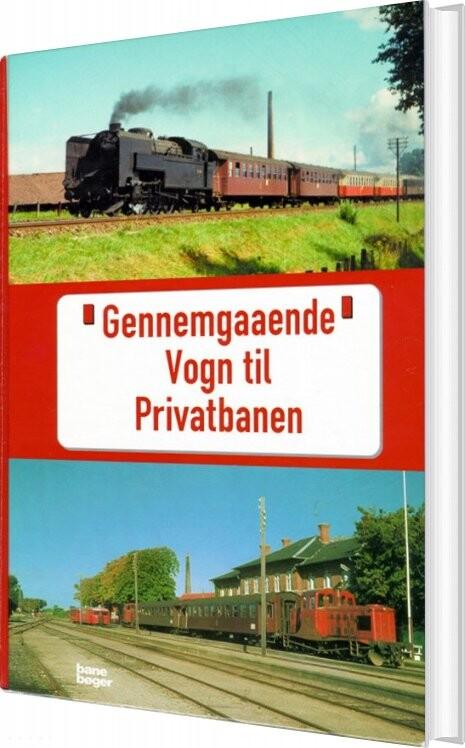 Billede af Gennemgaaende Vogn Til Privatbanen - John Poulsen - Bog