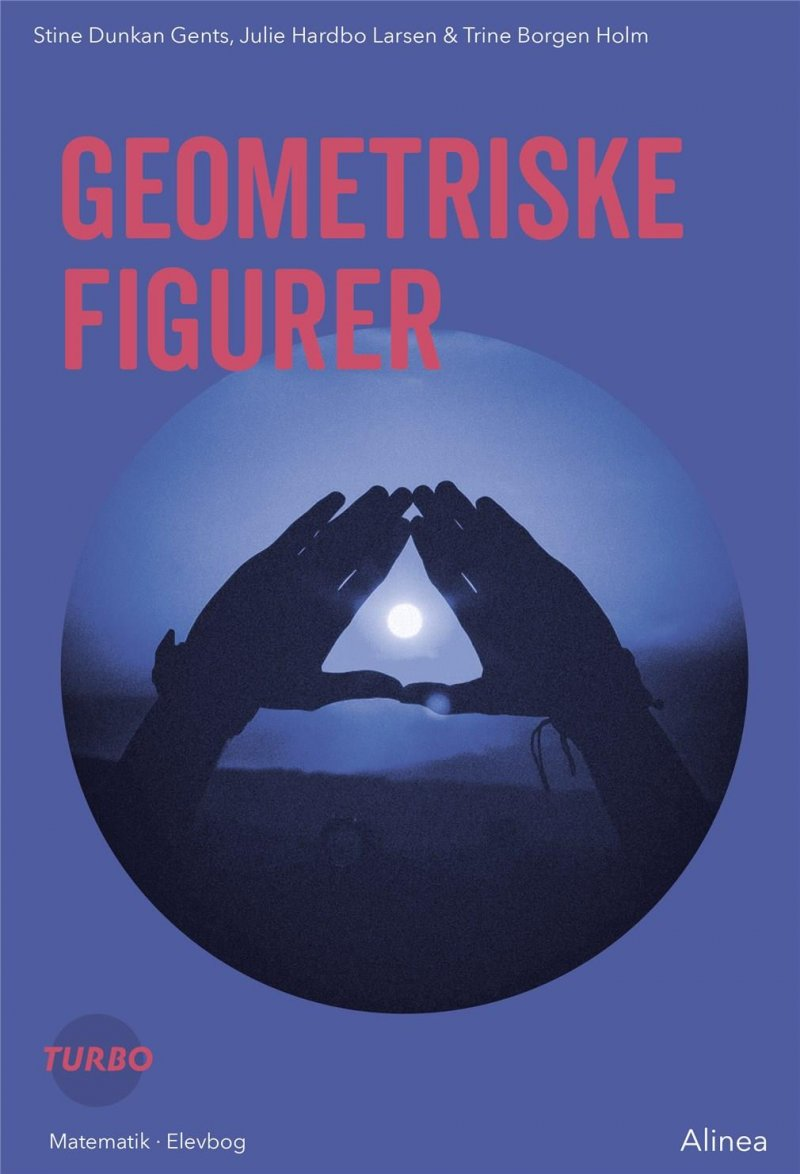 Billede af Geometriske Figurer - Stine Dunkan Gents - Bog