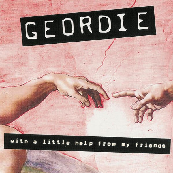 Image of   Geordie - With A Little Help From My Friends - CD