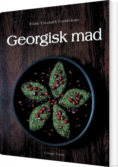 Georgisk Mad - Rikke Elisabeth Frederiksen - Bog