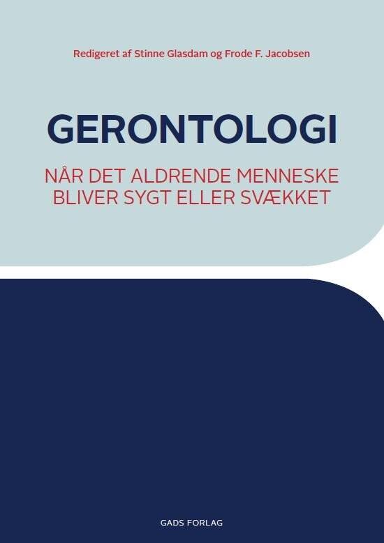 Image of   Gerontologi - Ulla Skjødt - Bog